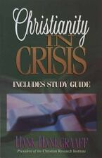 Christianity in Crisis with Study Guide Included By Hank Hanegraaff Paperback