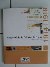 Encyclopédie de l' Histoire de France : dans les tranchées 1914 - 1918
