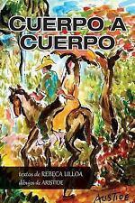Cuerpo a Cuerpo by Aristide Pumariega and Rebeca Ulloa (2016, Paperback)