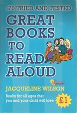 70 Tried and tested Great Books to Read Aloud - paperback 2007 Jacqueline Wilson