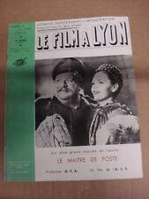Revue LE FILM A LYON N°94 DU 26 AVRIL 1941 LE MAITRE DE POSTE  U.F.A  A.C.E