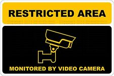 "Metal Sign Restricted Area Monitored By Video Camera 8"" x 12"" Aluminum NS 505"