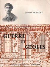 GUERRE ET GEOLES PAR MARCEL DE FAGET À L'IMPRIMERIE LIENHART ET Cie AUBENAS 1970