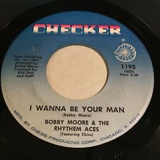 Bobby Moore & The Rhythm Aces: I Wanna Be Your Man / I Won't Cry 45 - Soul