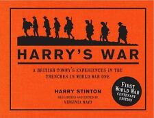 Harry's War: A British Tommy's Experiences in the Trenches in World War One, Sti