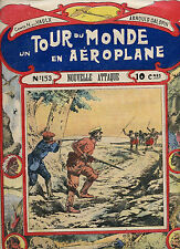 UN TOUR DU MONDE EN AEROPLANE N°153 - COMTE H. DE LA VAULX - ARNOUD GALOPIN