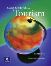 English for International Tourism Coursebook by Peter Strutt, Miriam Jacob...