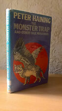Monster Trap and Other True Mysteries, Peter Haining, 1980 [1st UK Hardcover Ed]