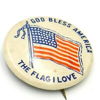 Vintage Patriotic Pin Pinback God Bless America ~ The Flag I Love  Celluloid Pin