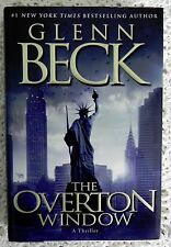 GLENN BECK - THE OVERTON WINDOW SIGNED LIMITED EDITION 1ST PRINTING #2907-10000