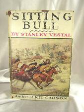 HTF 1ST ED 1932 SITTING BULL CHAMPION OF THE SIOUX STANLEY VESTAL W/ DUST JACKET