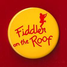 "Zero Mostel ""FIDDLER ON THE ROOF"" Bock and Harnick 1976 Broadway Pinback"
