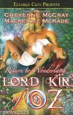 NEW Lord Kir of Oz by Cheyenne McCray Paperback Erotic Return to Wonderland