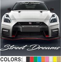 Street Dreams - Script Windshield Decal Sticker Turbo Truck Lift Mud Car Diesel