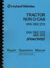 Leyland Non Q-Cab 245, 262, 272 & 245, 262, 272, 462 & 472 Synchro Repair Manual