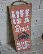 LIFE IS A BEACH - WATCH OUT FOR CRABS Coral Ocean Seafood Home Decor Sign - NEW