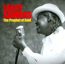 Larry Sanders-The Prophet of Soul CD NEW