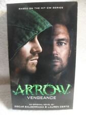 ARROW - VENGEANCE (9781783294848 - LAUREN CERTO OSCAR BALDERRAMA (PAPERBACK) NEW