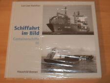 Sammlung Schiffahrt im Bild Containerschiffe III Hardcover!