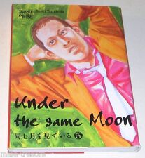 UNDER THE SAME MOON Volume 5 - Seiki TSUCHIDA - MANGA