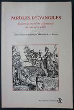 RUEL ROBINS - PAROLES EVANGILES PAMPHLETS ALLEMANDS 1520 - SORBONNE - Lutherien