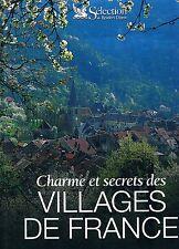 CHARMES ET SECRETS DES VILLAGES DE FRANCE Reader's  Digest