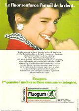 Publicité 1980  Fluogum Gomme à macher au fluor et xylitol