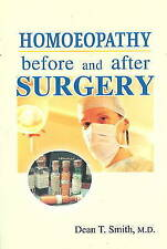 Homoeopathy Before and After Surgery by Dean T. Smith (Paperback, 2005)