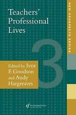 Teachers' Professional Lives (New Prospects Series) by Goodson, Ivor F.