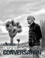 Desert Conversation by Luke Goss 9781910705988 | Brand New | Free UK Shipping