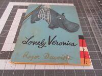 Lonely Veronica by Roger Duvoisin 1963 HCDJ