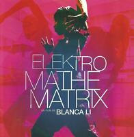 Dossier De Presse Du Film Elektro Mathematrix De Blanca Li