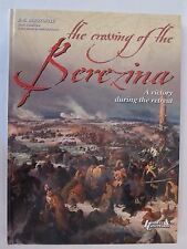 Crossing the Berezina - 100 pages filled w Gorgeous Color Illustrations