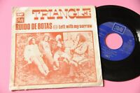 "TRIANGLE 7"" RUIDO DE BOTAS ORIG SPAIN 1971"