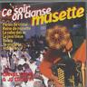 CD CE SOIR ON DANSE MUSETTE AVEC DANIEL COLIN ET JO COURTIN  2967