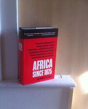Africa since 1875: A Modern History; by Robin Hallett