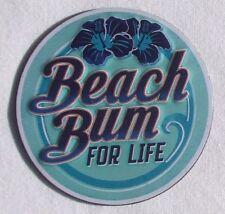 Beach Bum Surfer For Life USA Wellenreiter Strand Metall Magnet Magnetschild