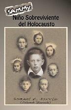 Niño Sobreviviente del Holocausto by Samuel Harris (2011, Paperback)