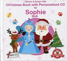 CHRISTMAS BOOK WITH PERSONALISED CD FOR SOPHIE / SOFI - STORIES & SONGS 4 ME