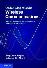 Order Statistics in Wireless Communications : Diversity, Adaptation, and...