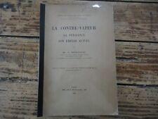 LA CONTRE VAPEUR SA PUISSANCE SON EMPLOI ACTUEL CHEMINS DE FER LOCOMOTIVE 1918