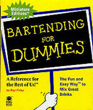Good, Bartending For Dummies (Miniature Editions), Foley, Ray, Book