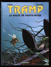 TRAMP  T.5 La route de Pointe-Noire   KRAEHN / JUSSEAUME    DARGAUD    EO 2001