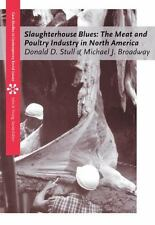 Slaughterhouse Blues: The Meat and Poultry Industry in North America (Case Studi