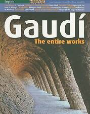 Gaudi: The Entire Works by Pere Vives