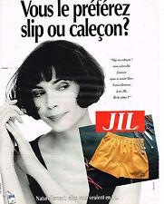 PUBLICITE ADVERTISING 045  1991  JIL   slip caleçons sous vetements