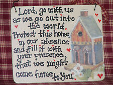 "HOUSE BLESSING:""LORD, GO WITH US...."" WOOD SIGN...5X6""*NEW* HANDMADE"