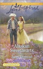 North to Dry Creek: Alaskan Sweethearts by Janet Tronstad (2014, Paperback)
