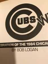 Cubs Win paperback- A celebration of the 1984 Chicago Cubs