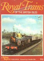 RAILWAYS: ROYAL TRAINS OF THE BRITISH ISLES (Railway Magazine) ROYALTY